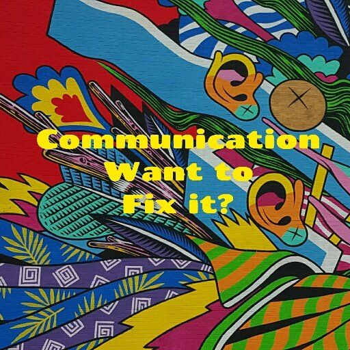 communication,relationships,effective communication,communication styles,communication in relationships