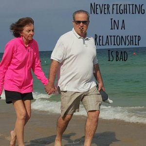Never Fighting in a Relationship is Bad