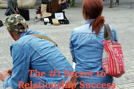 Relationship Success; What is the #1 Secret?