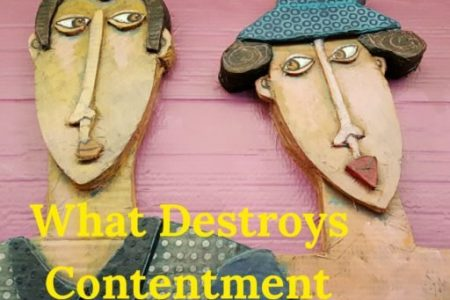 What Destroys Contentment in Relationships?