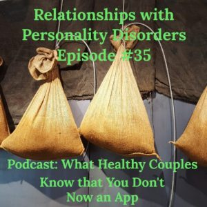 Personality Disorders in Relationships (& Understanding Manipulation)