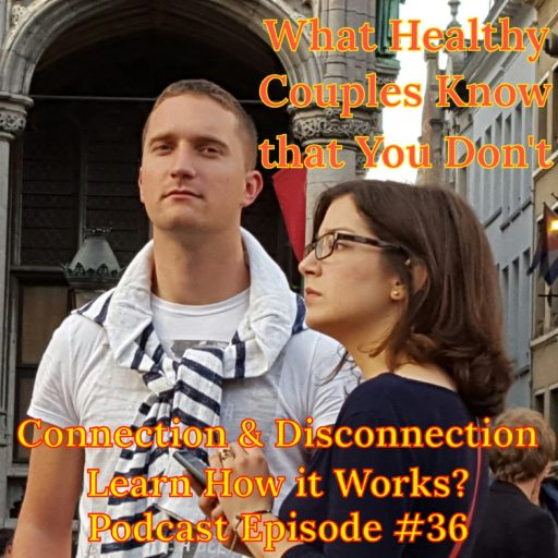 Connection, disconnection, disconnected, podcast, relationships,couplesgoals,couples