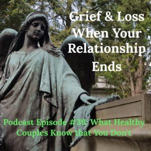 Grief & Loss Survival in Relationships (Interview)