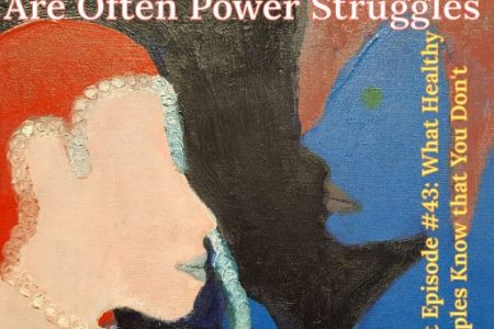 Power Struggles are Underneath Relationship Problems