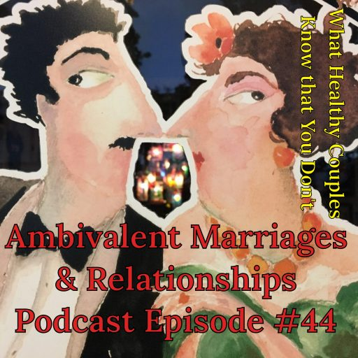 ambivalent, ambivalence, partnership, married, partners, relationships, marriage, relationship