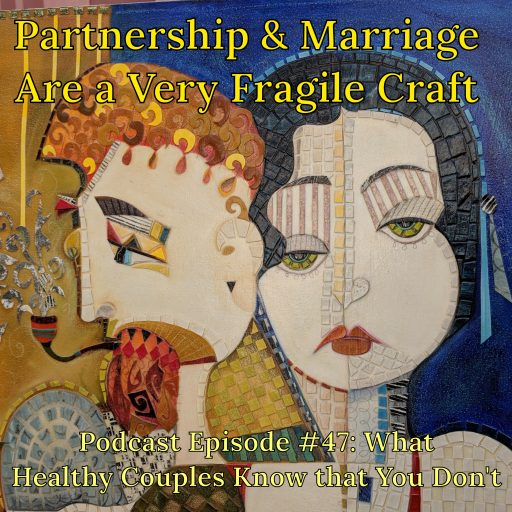 partnership, partners, marriage, married, marriages, couples, relationship,relationships, podcast