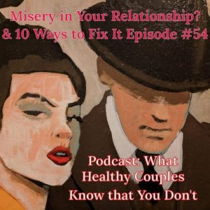 Misery In Your Relationship & 10 Ways To Fix It