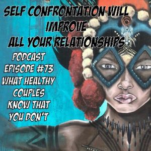 relationship, relationships, marriage, married, partnerships, self-confrontation